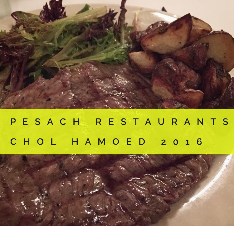 pesach-restaurants-open-chol-hamoed-2016-passover