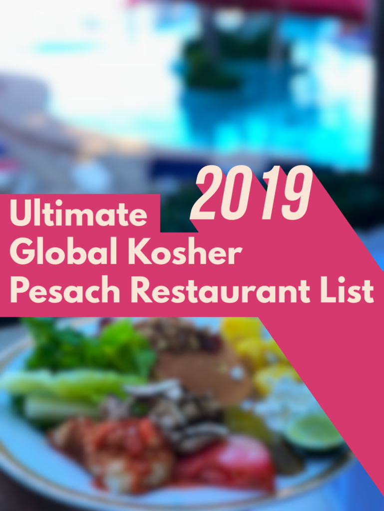 Ultimate Kosher Pesach Restaurant List 2019 – Open Chol Hamoed